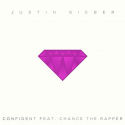 Justin Bieber feat. Chance The Rapper - Confident