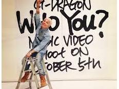 G-Dragon - Who You ?