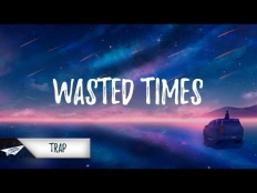 The Weeknd - Wasted Times