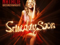 Natalie Bassingthwaighte  - Someday Soon