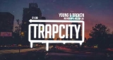 Young & Broken No Riddim feat. Megan Lee