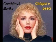 Marika Gombitová - chlapci su v pasci