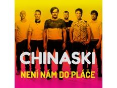 Chinaski - Není nám do pláče