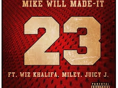Mike WiLL feat. Miley Cyrus, Wiz Khalifa a Juicy J - 23
