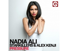 Nadia Ali , Starkillers, Alex Kenji - Pressure