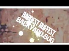 Baddest Ruffest - Backyard Dog (Club ShakerZ Bootleg 2018)