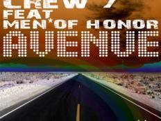 Crew 7 feat. Men Of Honor - Avenue