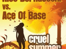 Rico Bernasconi & Ace of Base - Cruel Summer