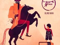 Thom Artway - Blind Man