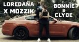 Bonnie & Clyde Loredana & Mozzik