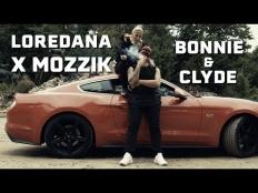 Loredana & Mozzik - Bonnie & Clyde