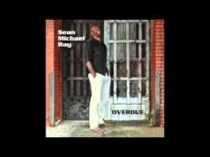 Sean Michael Ray - Overdue