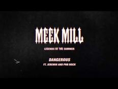Meek Mill feat. Jeremih & PnB Rock - Dangerous