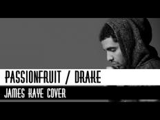 Drake - Passionfruit