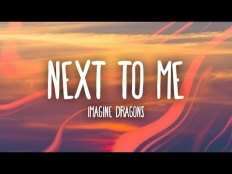 Imagine Dragons - Next To Me