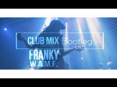 Franky - W.A.M.F. (club mix) [2017]
