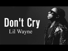 Lil Wayne - Don't Cry