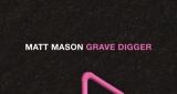 Grave Digger Matt Maeson