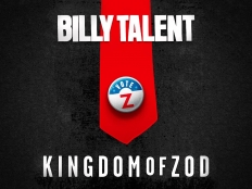 Billy Talent - Kingdom Of Zod