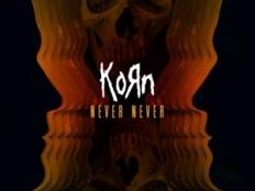 KoRn - Never Never